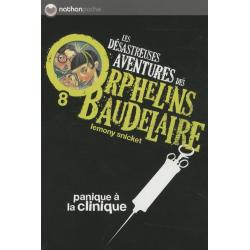 Les désastreuses Aventures des Orphelins Baudelaire - Tome 8