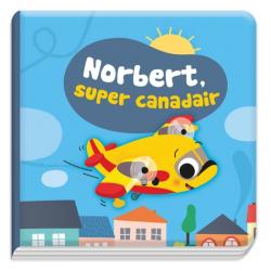 Norbert, super canadair - Avec un jouet - Album
