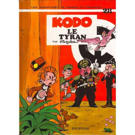 Spirou et Fantasio - Tome 28 - Kodo le tyran