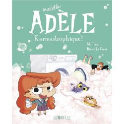 Mortelle Adèle - Tome 17 - Karmastrophique !