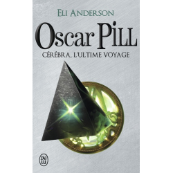 Oscar Pill - Tome 5