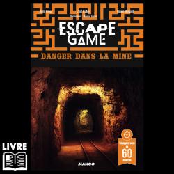 Escape 17 - Danger dans la Mine
