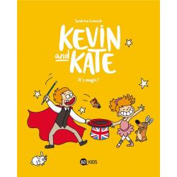 Kevin and Kate - Tome 4 - It's magic !