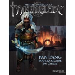 Mournblade - Pan Tang, Pour la Gloire du Chaos