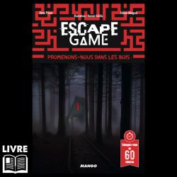 Escape 19 - Promenons nous dans les bois
