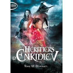 Les héritiers d'Enkidiev - Tome 12
