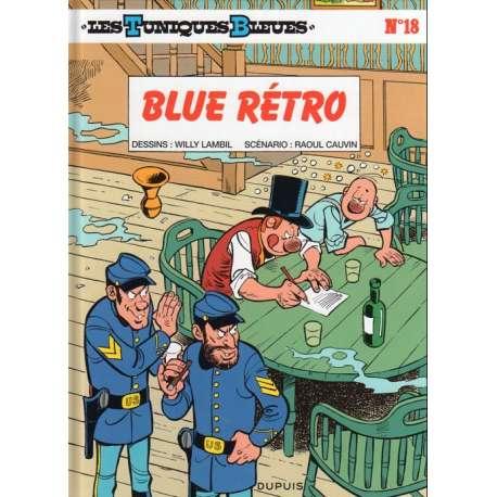 Tuniques Bleues (Les) - Tome 18 - Blue Retro