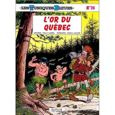 Tuniques Bleues (Les) - Tome 26 - L'or du Québec