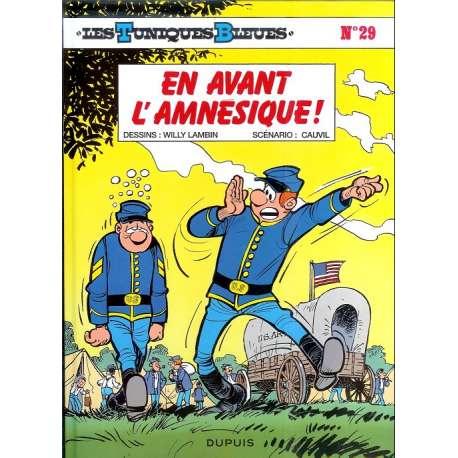 Tuniques Bleues (Les) - Tome 29 - En avant l'amnésique