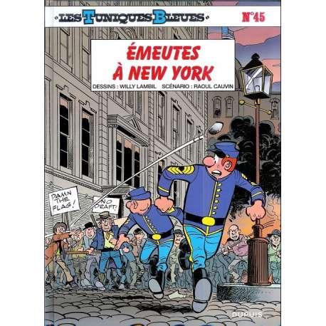 Tuniques Bleues (Les) - Tome 45 - Émeutes à New York