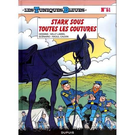 Tuniques Bleues (Les) - Tome 51 - Stark sous toutes les coutures