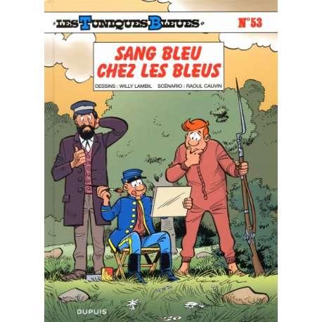 Tuniques Bleues (Les) - Tome 53 - Sang bleu chez les Bleus