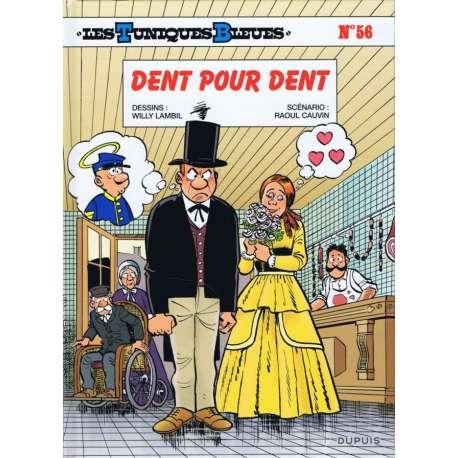 Tuniques Bleues (Les) - Tome 56 - Dent pour dent
