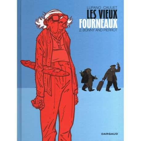 Vieux fourneaux (Les) - Tome 2 - Bonny and Pierrot