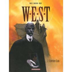W.E.S.T - Tome 2 - Century Club
