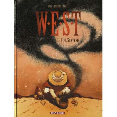 W.E.S.T - Tome 3 - El Santero