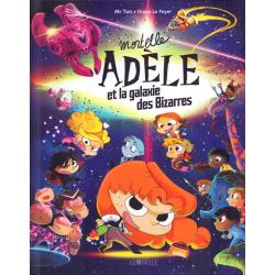 Mortelle Adèle - Mortelle Adèle et la galaxie des Bizarres
