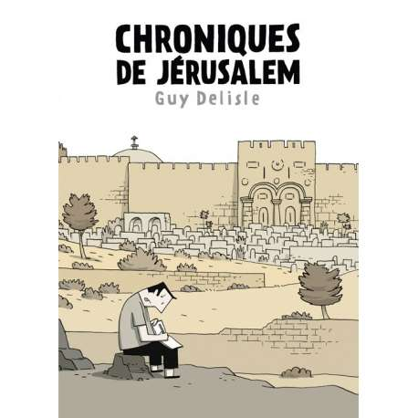 Chroniques de Jérusalem - Chroniques de Jérusalem