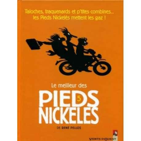 Pieds Nickelés (Le meilleur des) - Tome 5 - Taloches, traquenards et p'tites combines... les Pieds Nickelés mettent les gaz!