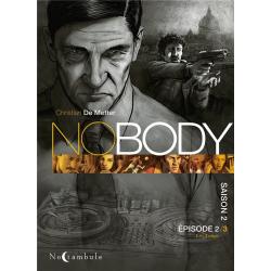 No Body - Tome 6 - Épisode 2/3 Les loups