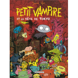 Petit vampire - Tome 7 - Petit vampire et le rêve de Tokyo