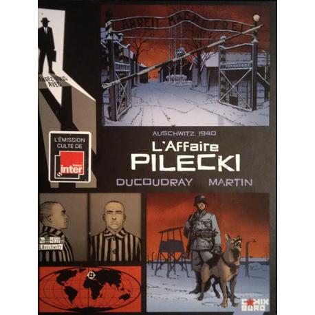 Rendez-vous avec X - Tome 4 - Auschwitz 1940 - l'affaire pilecki