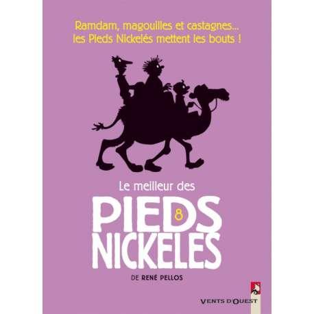 Pieds Nickelés (Le meilleur des) - Tome 8 - Ramdam, magouilles et castagnes... les Pieds Nickelés mettent les bouts !
