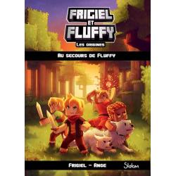 Frigiel et Fluffy : Les origines - Tome 2