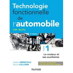Technologie fonctionnelle de l'automobile - - Tome 1,