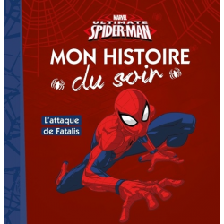 Ultimate Spiderman - L'attaque de Fatalis