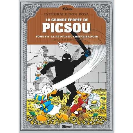 Grande Épopée de Picsou (La) - Tome 7 - Tome VII - Le Retour du Chevalier noir et autres histoires