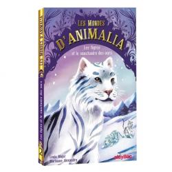 Les mondes d'Animalia - Tome 2