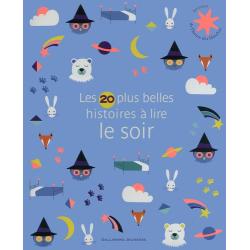 Les 20 plus belles histoires à lire le soir - Album