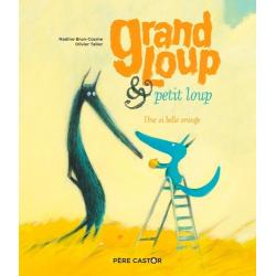 Grand Loup & petit loup - Une si belle orange - Album