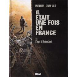 Il était une fois en France - Tome 1 - L'Empire de Monsieur Joseph