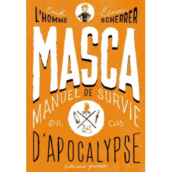 MASCA - MAnuel de Survie en Cas d'Apocalypse - Grand Format