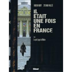 Il était une fois en France - Tome 5 - Le petit juge de Melun