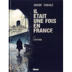Il était une fois en France - Tome 6 - La Terre Promise