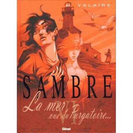 Sambre - Tome 6 - La mer vue du Purgatoire...