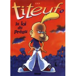 Titeuf - Tome 9 - La loi du préau