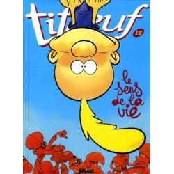 Titeuf - Tome 12 - Le sens de la vie