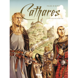 Cathares - Tome 1 - Le Sang des martyrs