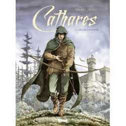 Cathares - Tome 2 - Chasse à l'homme