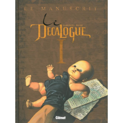 Décalogue (Le) - Tome 1 - Le manuscrit