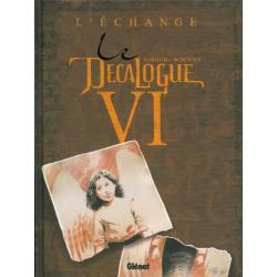 Décalogue (Le) - Tome 6 - L'échange