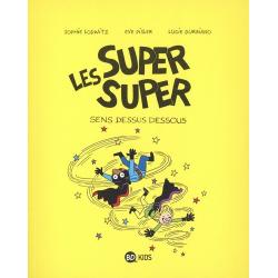 Super Super (Les) - Tome 8 - Sens dessus dessous