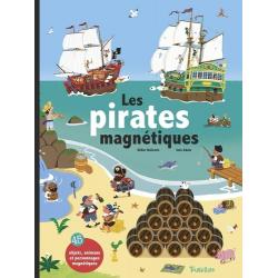 Les pirates magnétiques - 45 objets, animaux et personnages magnétiques - Album