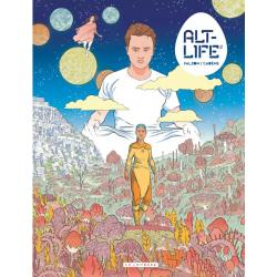Alt-life - Tome 2 - Alt-life 2