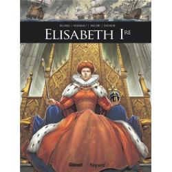 Ils ont fait l'Histoire - Tome 15 - Elisabeth 1re