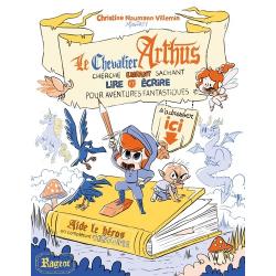 Le chevalier Arthus cherche enfant sachant lire et écrire pour aventures fantastiques - Grand Format